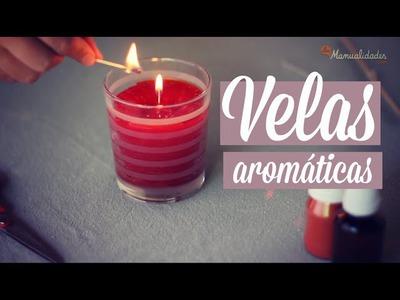 Cómo hacer Velas Aromáticas