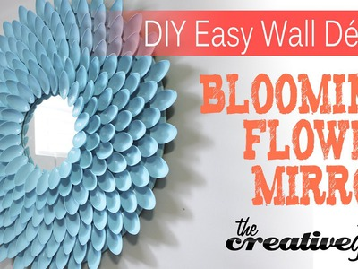 DIY Blooming Flower Mirror - Nice Decor & Very Easy