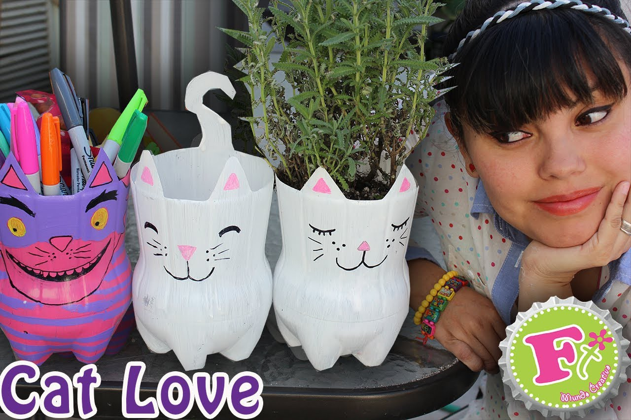 DIY: Cat Lover! Maceta y.o Portalapices Ecológicos.  Kitty from plastic bottles
