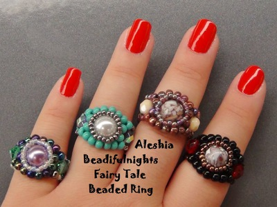 Fairy Tale Beaded Ring Tutorial