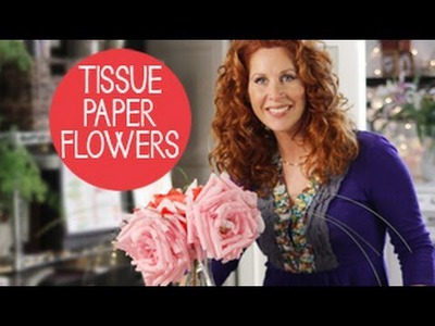 How To Make Big Tissue Paper Flowers