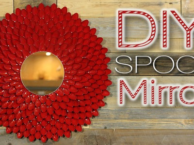 Red Spoon Mirror - 1st DIY of Christmas