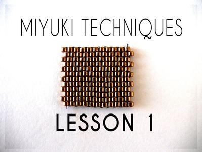 Beading Ideas - Miyuki Techniques - Lesson 1