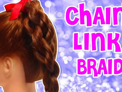Chain Link Braid Tutorial | DIY Cute and Easy Hairstyle Tutorials | HairStyle Guide