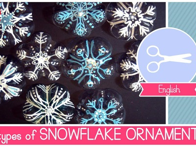 Christmas DIY Idea: 3 different types of SNOWFLAKES Ornaments EASY, QUICK and CHEAP!
