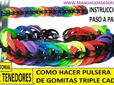 COMO HACER UNA PULSERA DE GOMITAS TRIPLE CADENA CON 2 TENEDORES SIN TELAR. TUTORIAL DIY