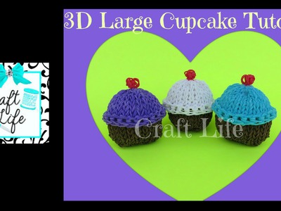 Craft Life Large 3D Cupcake Tutorial on One Rainbow Loom