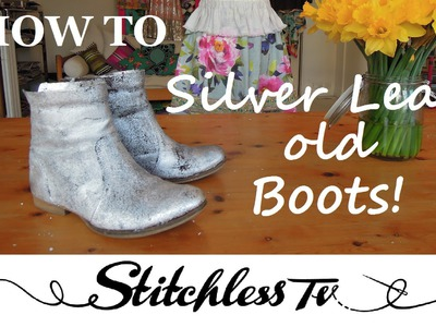 DIY boots transformation silver leaf