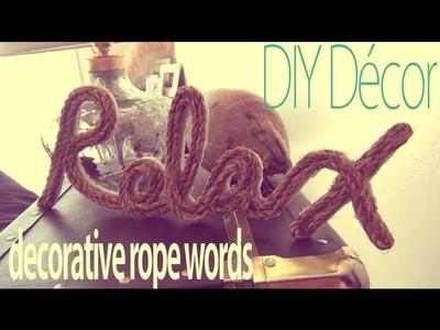 DIY Décor ♥ Decorative Rope Words