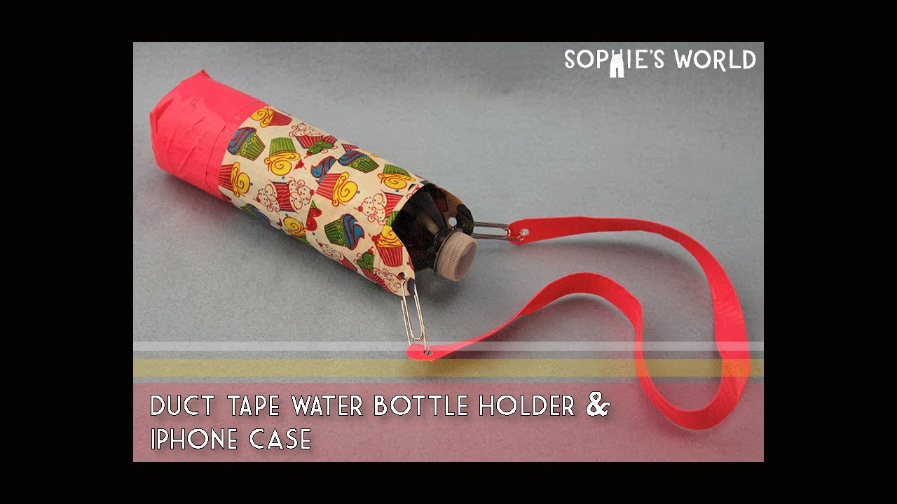 DIY Duct Tape Water Bottle Holder|Sophie's World