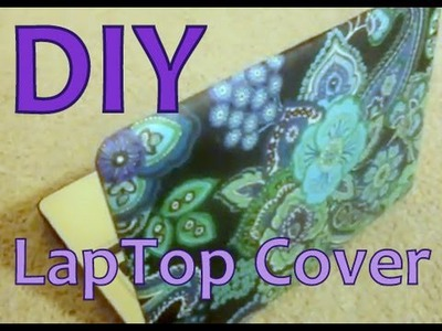 DIY: Laptop Cover.Case (Designer Like)