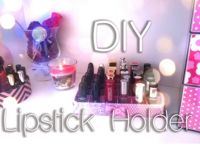 DIY - Lipstick holder Shabby Chic - Tutorial