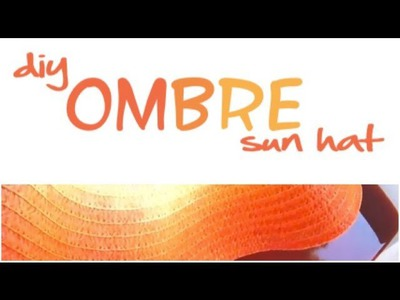 DIY Ombre Straw Hat Just In Time For Summer!