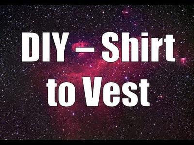 DIY - Shirt to Vest ♥