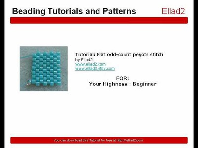 Free Beading Tutorials and Patterns, flat odd peyote stitch by Ellad2