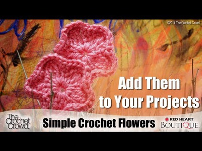 Learn How to Crochet Simple Flowers with Mikey from The Crochet Crowd