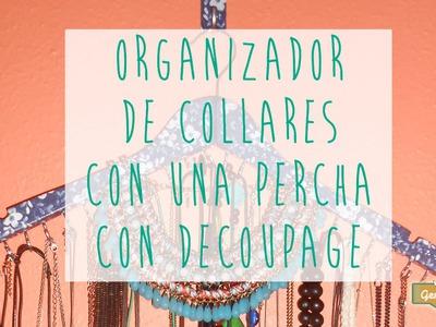 Tutorial DIY: Cómo hacer un organizador de collares con decoupage