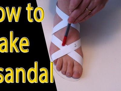 How to make shoes: How to make a shoe tutorial (sandal) -part 1