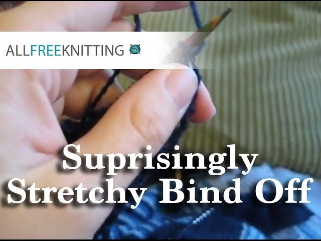 How To: Surprisingly Stretchy Bind Off
