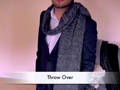 How to Tie a Scarf - Men - Throw Over