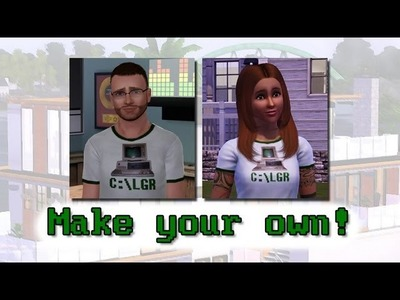 LGR - Sims 3 Tutorial: How To Make Your Own Shirts & Install Custom Content