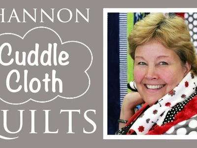 Shannon Cuddle Kit Fab 5 Quilts: Easy Quilting Tutorial with Jenny Doan of Missouri Star Quilt Co