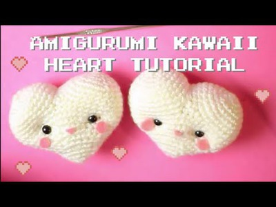 Amigurumi kawaii heart crochet tutorial