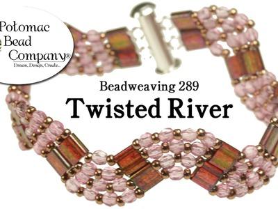 Beadweaving 289 - Twisted River Bracelet