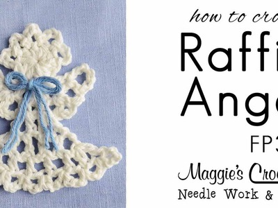 Crochet Pattern RT HAND - FREE How To - Raffia Angel Ornament - FP344