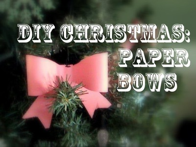 DIY Christmas: Easy Paper Bows Tutorial | Julia E