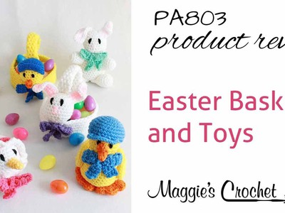 Easter Baskets and Toys Crochet Patterns Product Review PA803