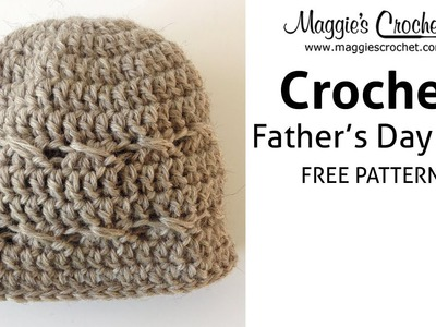 Father's Day Hat Free Crochet Pattern - Right Handed
