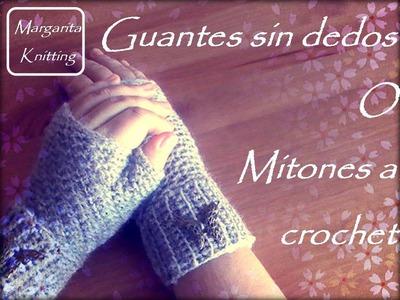 Guantes sin dedos o mitones a crochet (diestro)