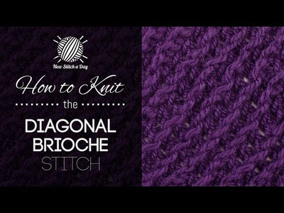 How to Knit the Diagonal Brioche Stitch