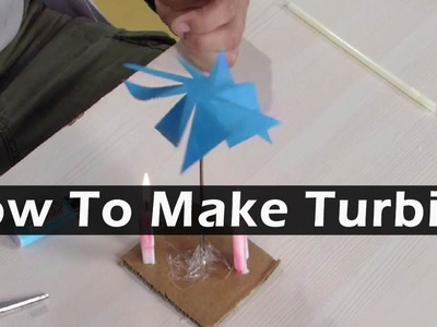 How to make Homemade Paper Turbine - Simple Science Experiment