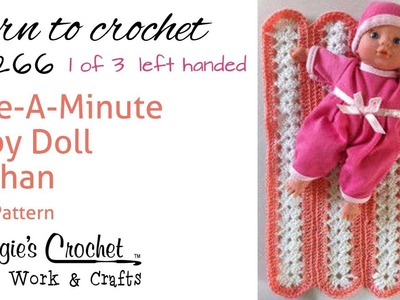 Mile-A-Minute Afghan Part 1 of 3 Left Hand Free Crochet Pattern FP266