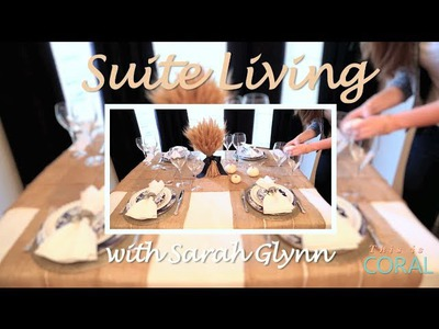 Suite Living: Thanksgiving Table Decor