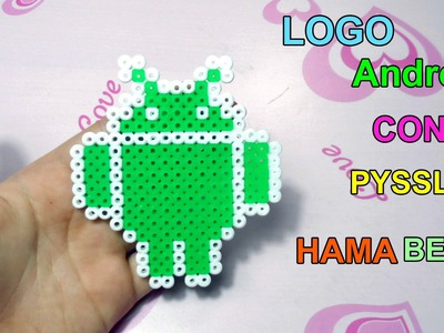 "Tutorial Logo Android con Pyssla ""Hama Beads """