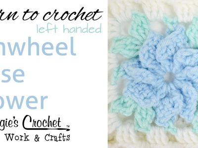 010 Learn How to Crochet: Pinwheel Rose Afghan - Left Handed