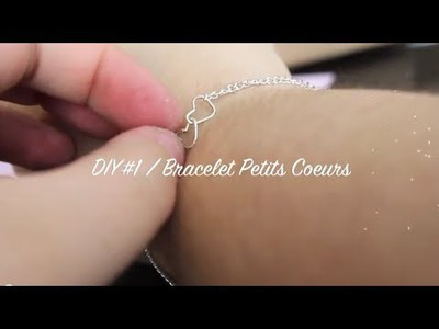 [DIY] #1 - Bracelet Petits Coeurs ♡. Do It Yourself-Tutorial