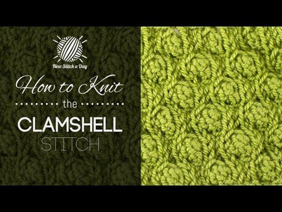 How to Knit the Clamshell Stitch