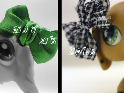 LPS: DIY #3 (Bows) -NO SEW-