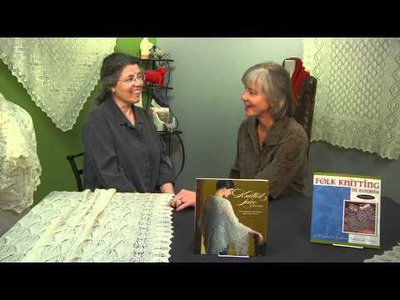 Nancy Bush speaks with Marilyn Murphy about Knitted Lace of Estonia