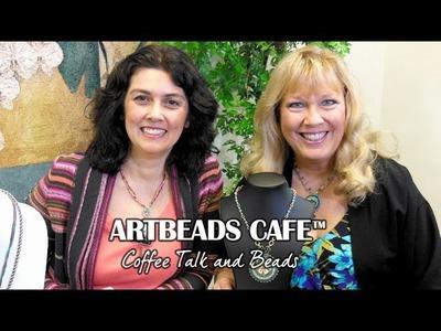 Artbeads Cafe - Kristal Wick and Cynthia Kimura Talk Bead Embroidery
