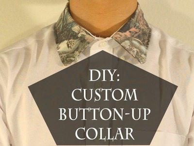 DIY: Custom Button-Up Collar Tutorial