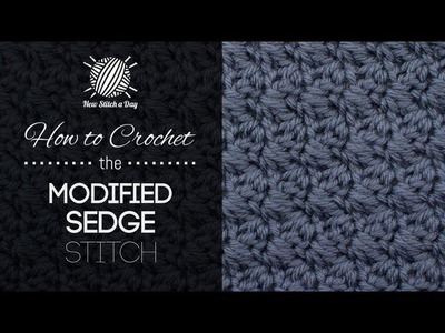 How to Crochet the Modified Sedge Stitch