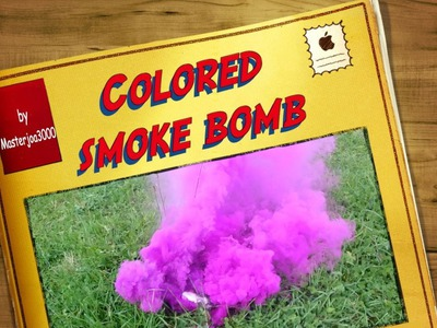 How to make colored smoke bombs [DIY]