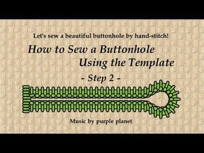 How to Sew a Buttonhole Using the Template  Part 2