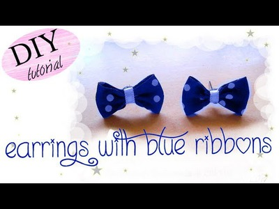 Tutorial: Orecchini a perno con fiocchetti blu e pois bianchi [coll. con Sweetfashioncreations]