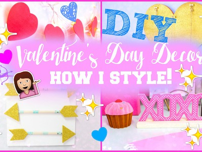 DIY Valentine's Day Room Decor & How I Style | #DIYITGIRL